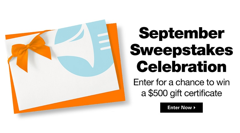 September Sweepstakes Celebration, enter for a chance to win a $500 gift certificates