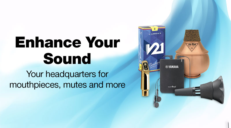 Enhance your sound, your headquarters for mouthpieces, mutes and more.
