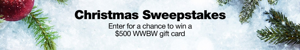 Christmas sweepstakes, enter for a chance to win a 500 dollars wwbw gift card