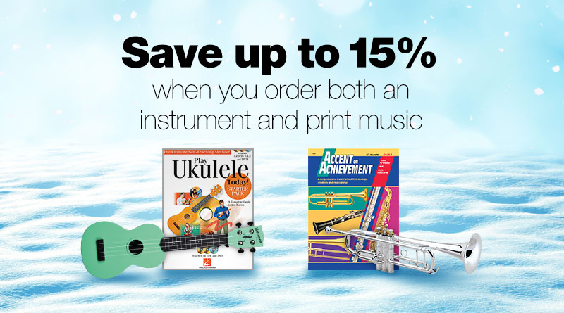 Save up to 15% when you order both an instrument and print music..