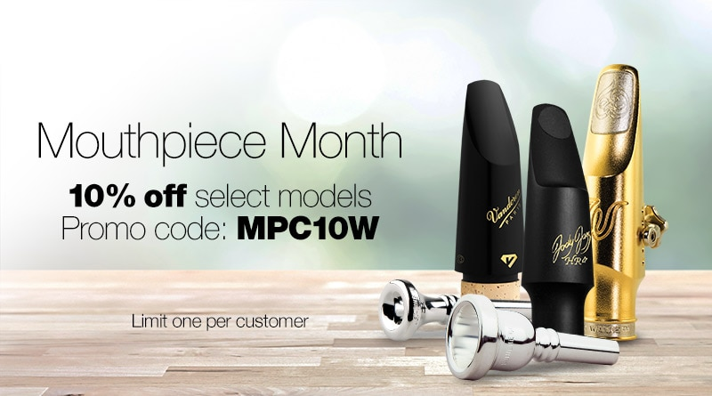 Mouthpiece Month, 10% off select models.