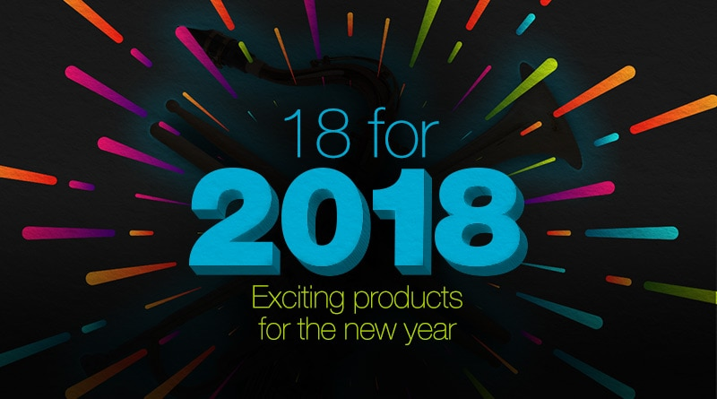 18 for 2018 exciting products for the new year