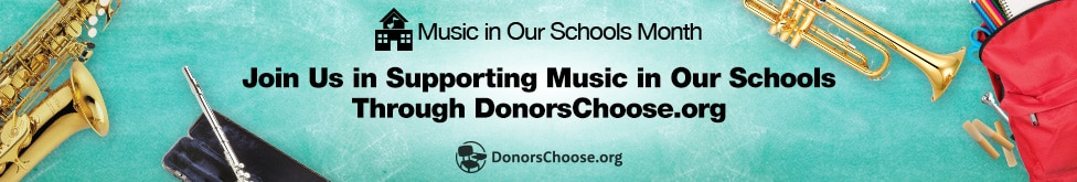 Music in our schools month join us in supporting music in our schools through donors choose dot org