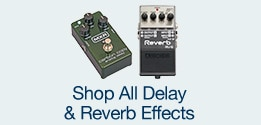 Shop All Delay & Reverb Effects