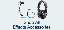 Shop All Effects Accessories