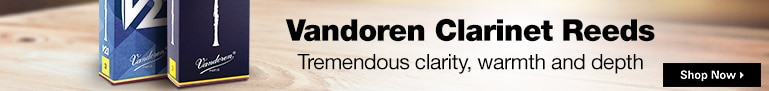 Vandoren Clarinet Reeds Tremendous clarity, warmth and depth | Shop Now