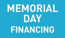 Memorial Day Financing