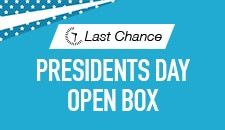 Presidents Day Open Box-Last Chance