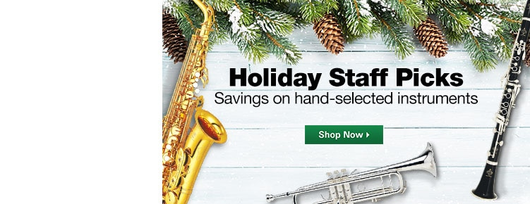 Holiday Staff Picks Savings on hand-selected instruments Shop Now
