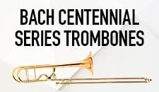 Bach Centennial  Series Trombones