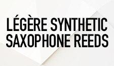Légère Synthetic Saxophone Reeds