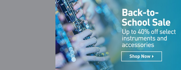 Back-to-School  Sale. Up to 40 percent off select instruments and accessories. Shop now.