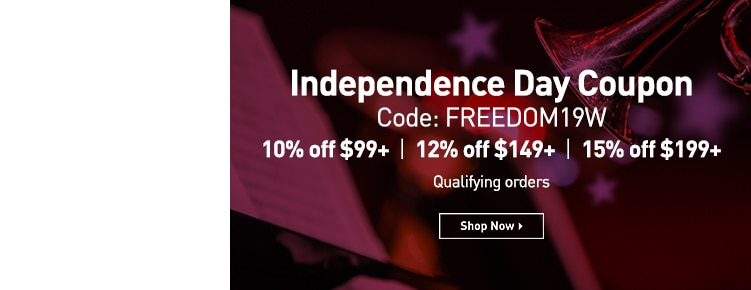 Independence Day Coupon. Code: FREEDOM19W. 10% off $99 or more. 12% off $149 or more. 15% off $199 or more. Qualifying orders only. Shop Now.