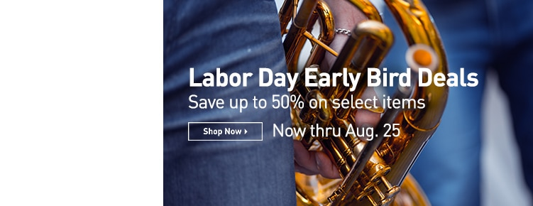 Labor Day Early Bird Deals. Save up to 50 percent on select items. Now through August 25th, Shop now.