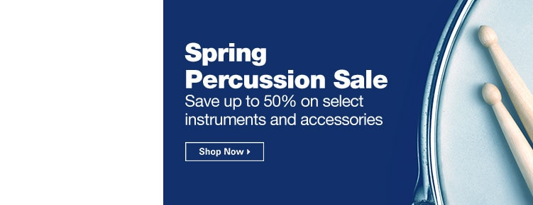 Spring Percussion Sale | Save up to 50% on select instruments and accessories | Shop Now
