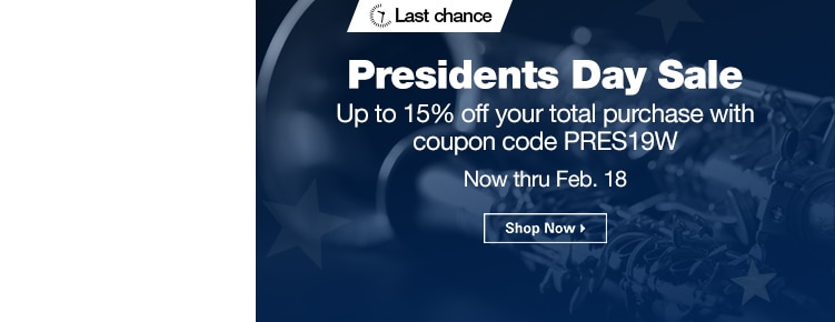 Last Chance Presidents Day Sale | Up to 15% off your total purchase with coupon code PRES19W | Now through February 18th | Shop Now