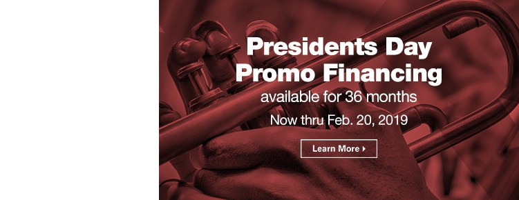 Presidents Day Promo Financing | Available for 36 months | Now through February 20th, 2019 | Learn More