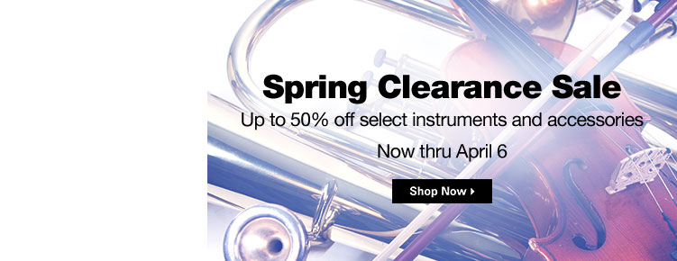 Spring Clearance | Up to 50% off select instruments and accessories | Now through April 6th Shop Now