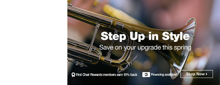 Step Up In Style | Save on your upgrade this spring | First Chair Rewards members earn 10% back | Financing Available* | Shop Now