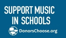 Support music in schools. DonorsChoose.org