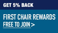 Get 5 percent back. First Chair Rewards. Free to join.