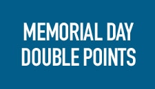 Memorial Day Double Points