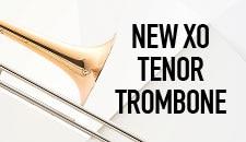 New XO Tenor Trombone
