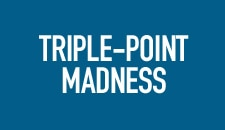 Triple-Point Madness