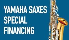 Yamaha Saxes Special Financing