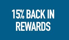15 percent back in rewards