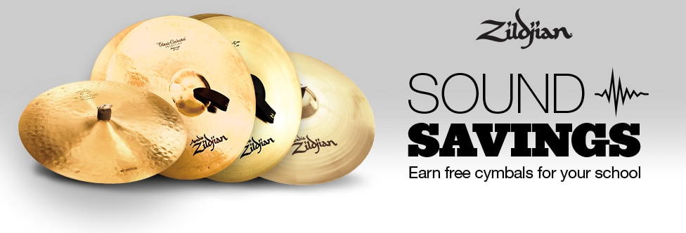 Zildjian Sound Savings Earn Free cymbals for your school
