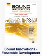 Sound Innovations Ensemble Development