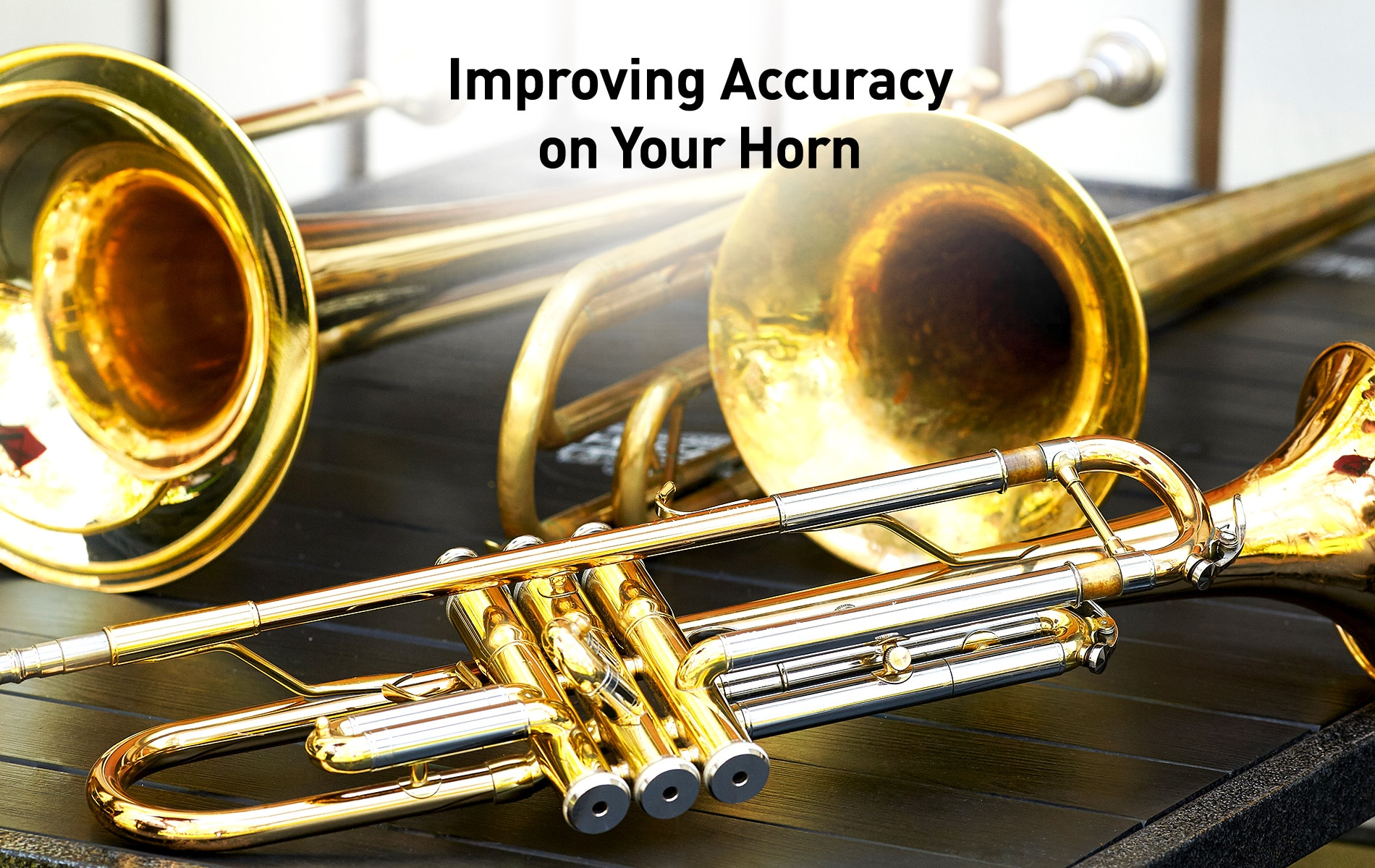 Tips for Improving Accuracy on the Horn