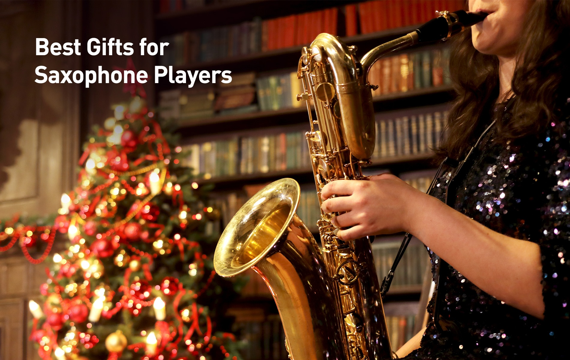 The Best Gifts for Saxophone Players
