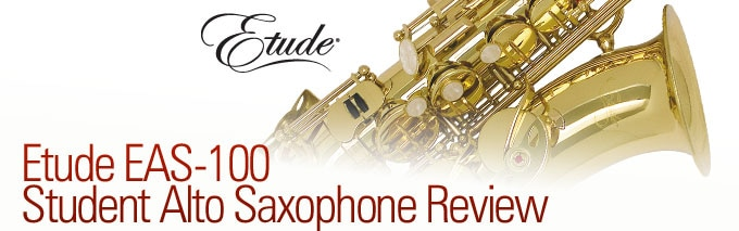 Etude EAS-100 Student Alto Saxophone Hands-On-Review | The