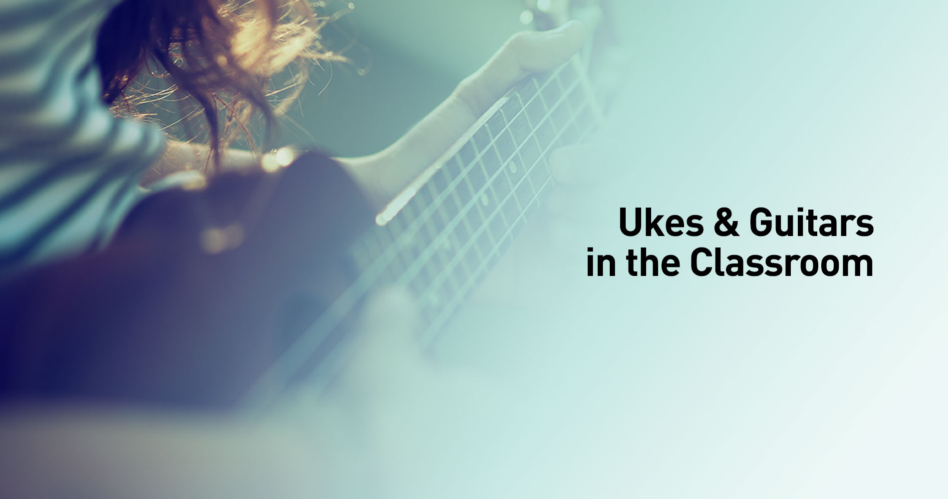 Ukuleles and Guitars in the Classroom