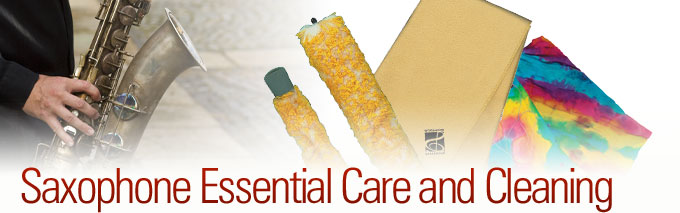 Saxophone Essential Care and Cleaning